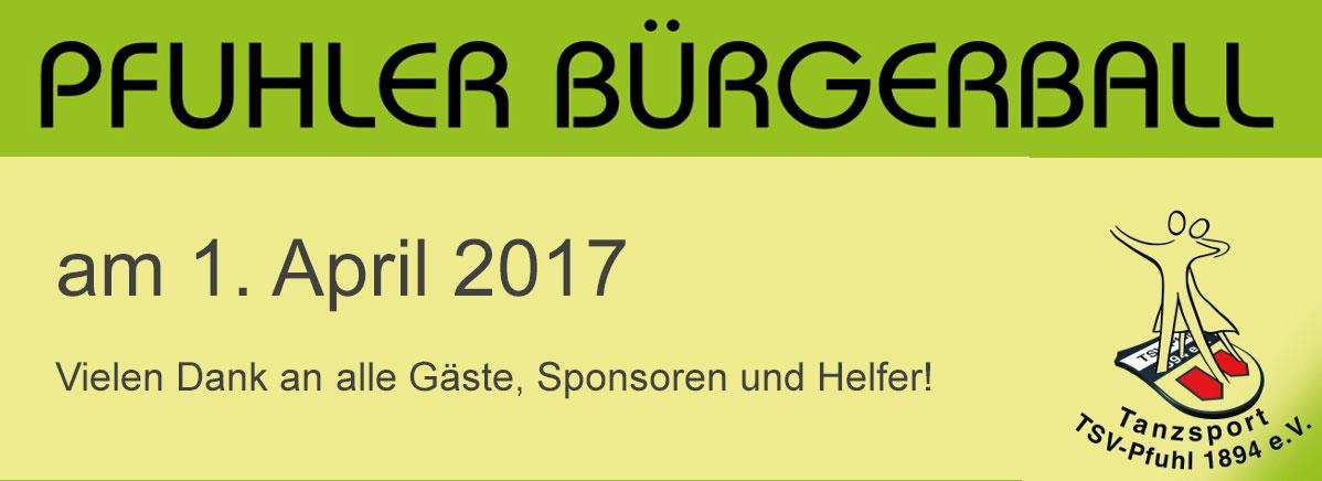 Pfuhler Bürgerball 2017 - vielen Dank an Gäste, Sponsoren und Helfer!