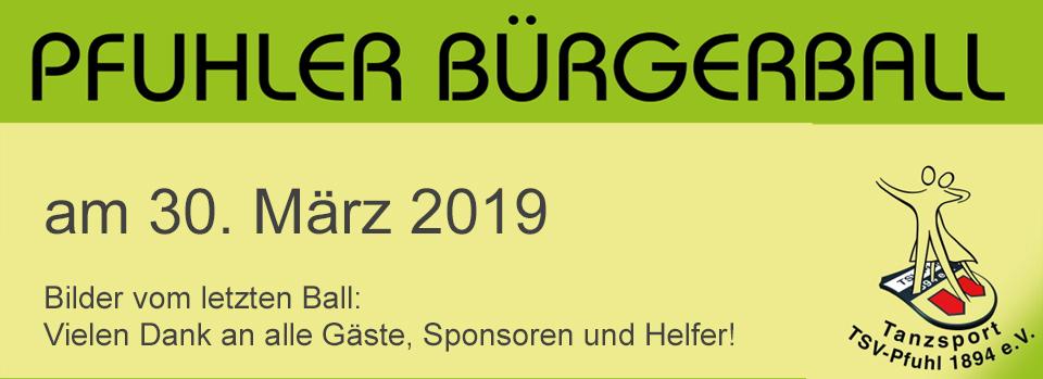Pfuhler Bürgerball 2019 - vielen Dank an Gäste, Sponsoren und Helfer von 2017!